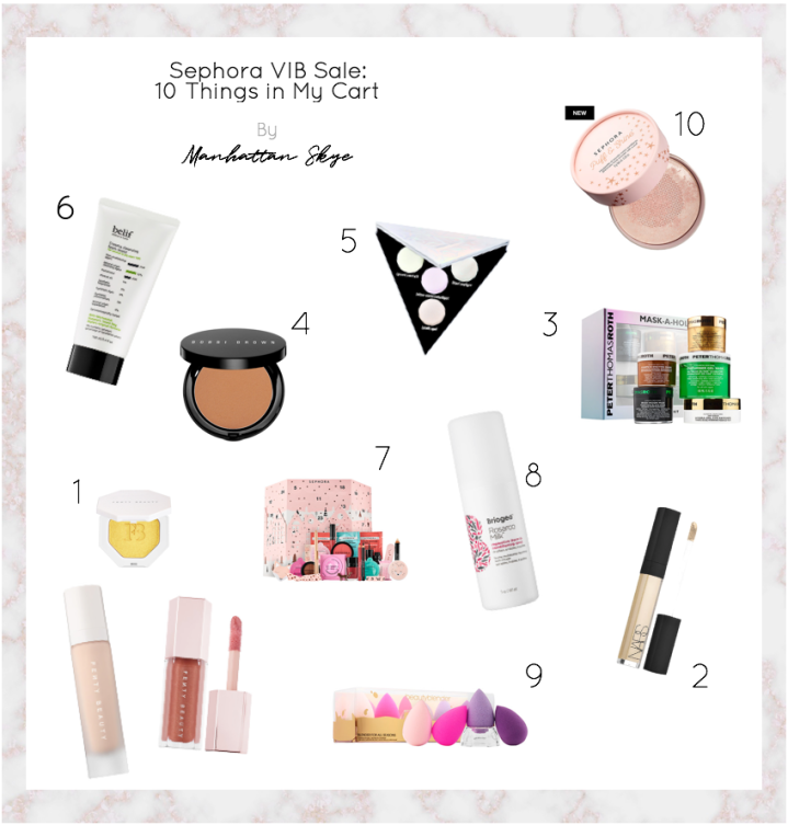 Sephora's Annual VIB Sale: 10 Things in My Cart
