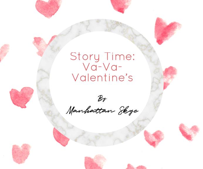 Story Time: Va-Va-Valentine's