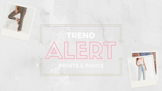 Trend Time: Prints &Pants