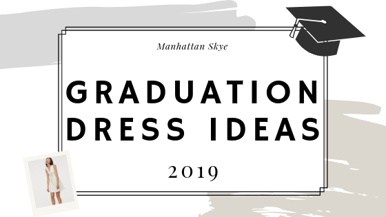 Style Inspiration: Graduation Dress Ideas