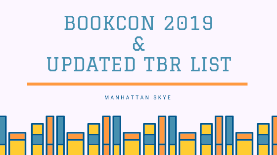 Bookcon 2019 and an Updated TBR List
