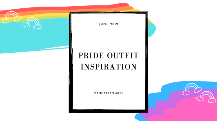 Style Inspiration: Pride 2019
