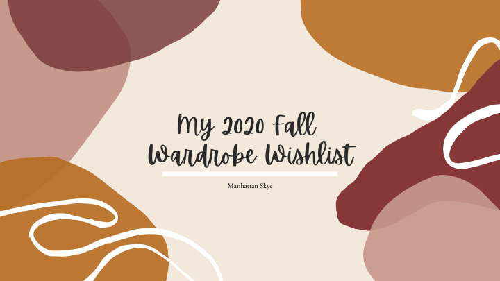 My 2020 Fall Wardrobe Wishlist